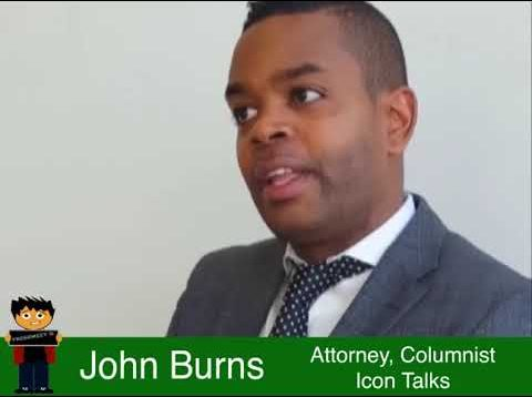 John Burns – attorney, columnist and creator of Icon Talks
