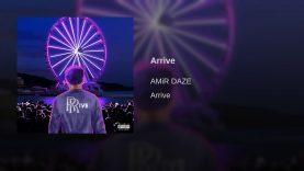 Amir Daze – Arrive