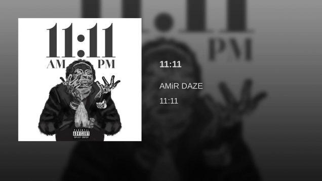 Amir Daze – 11:11